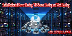 India Dedicated Server Hosting, VPS Hosting and Web Hosting at affordable price